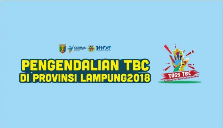 Infografis : Pencegahan dan Pengendalian TBC di Provinsi Lampung Tahun 2018
