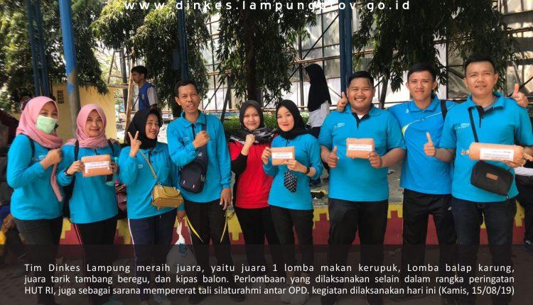 Peringati HUT RI ke – 74 Tahun 2019, Tim Dinkes Lampung Juarai Lomba Rakyat