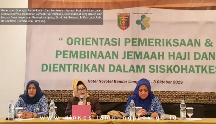 Orientasi Pemeriksaan Dan Pembinaan Jemaah Haji Dan Dientrikan Dalam Siskohatkes